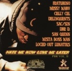 Sac Sin - Point Black Range Vol. 2: Hate Me Now Love Me Later