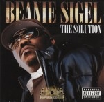 Beanie Sigel - The Soultion