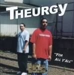 Theurgy - For All Y'all