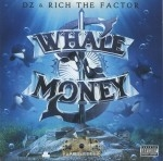 DZ & Rich The Factor - Whale Money