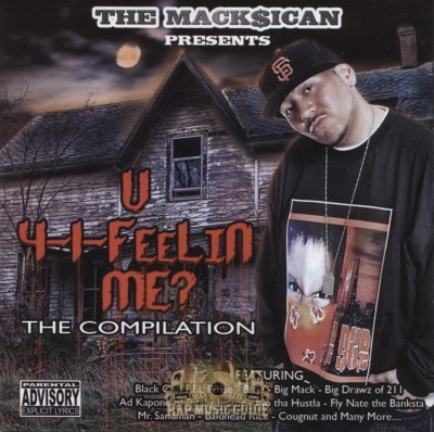 The Mack$ican Presents - U 4-1-Feelin Me?