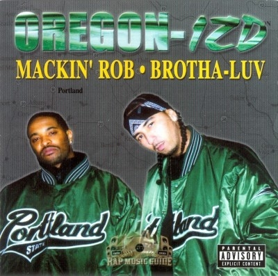 Mackin Rob & Brotha Luv - Oregon-izd