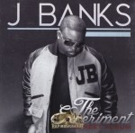 J Banks - The Experiment