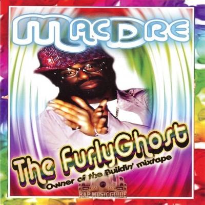 Mac Dre - The FurlyGhost Owner Of The Buildin' Mixtape