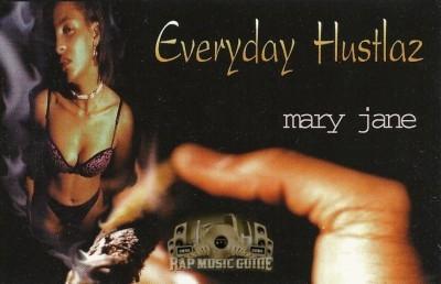 Everyday Hustlaz - Mary Jane