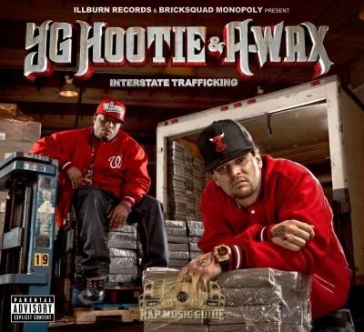 YG Hootie & A-Wax - Interstate Trafficking