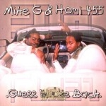 Mike G & Homi 455 - Guess Whose Back