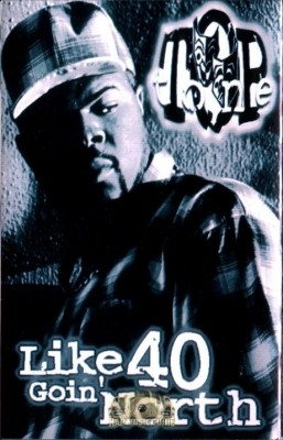 Top Tone - Like 40 Goin' North