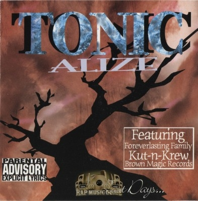 Tonic Alize - Last Days