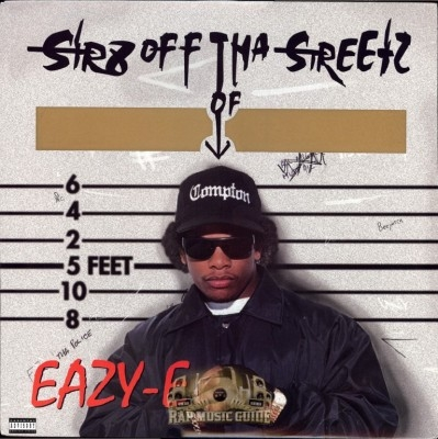 Eazy-E - Str8 Off Tha Streetz Of Muthaphukkin Compton