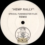 Total Devastation - Hemp Rally (Special Funkmaster Flex Remix)