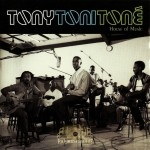 Tony Toni Tone - House Of Music