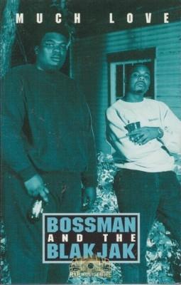 Bossman And The Blakjak - Much Love