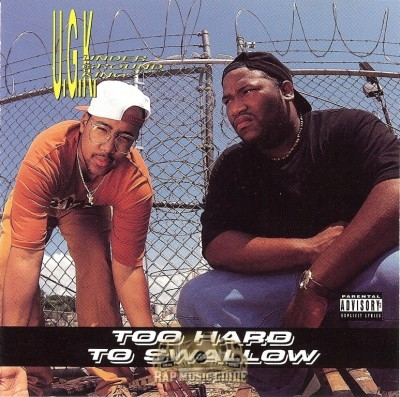 UGK - Too Hard To Swallow