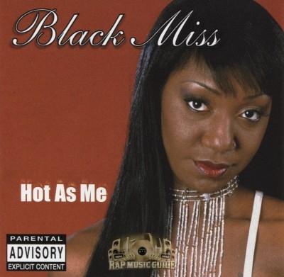 Black Miss - Hot As Me