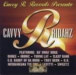 Cavvy R. Records Presentz - Cavvy R Ridahz