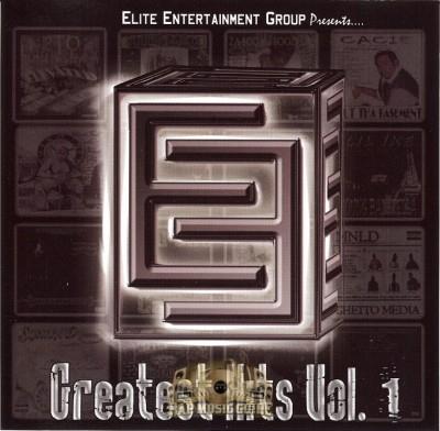 Elite Entertainment Group Presents - Greatest Hits Vol. 1