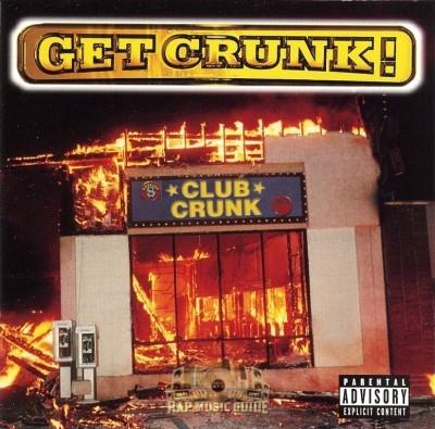 Get Crunk - Club Crunk