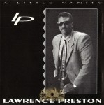 Lawrence Preston - A Little Vanity