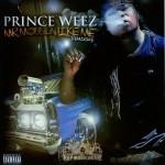 Prince Weez - Mr. Mobbin Like Me