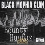 Black Mophia Clan - Bounty Huntaz