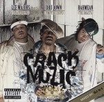 Lee Majors, Dru Down, Rahmean - Crack Muzic Vol. 2