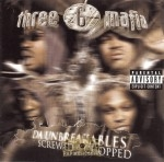 Three 6 Mafia - Da Unbreakables: Screwed And Chopped