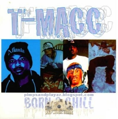 T-Macc - Born 2 Chill