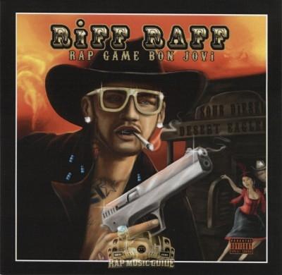 Riff Raff - Rap Game Bon Jovi