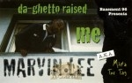 Marvin Lee - Da Ghetto Raised Me