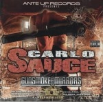 Carlo Sauce - Gunsmoke And Mirrors