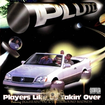 PLUTO - Players Like Us Takin' Over