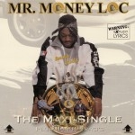 Mr. Money Loc - Imma Rolla