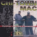 Chi-Town Mac - Smokin 'Em Like A Newport
