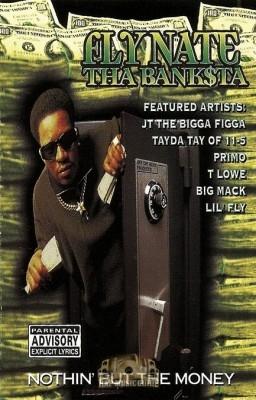 Fly Nate Tha Banksta - Nothin' But The Money