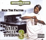 Rich The Factor - Gates Sauce To A Boss 3