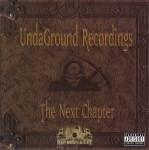 UndaGround Recordings - The Next Chapter
