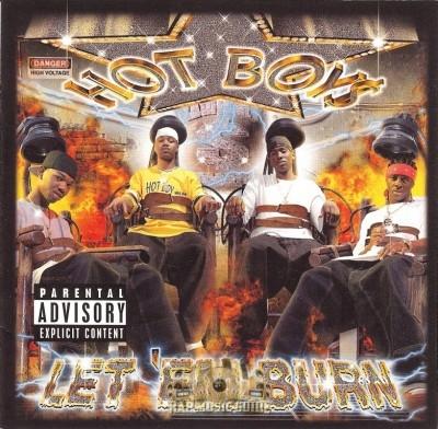Hot Boys - Let 'Em Burn
