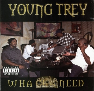 Young Trey - What Cha Need