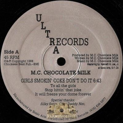 MC Chocolate Milk - Girls Smokin' Coke Don't Do It