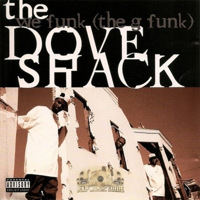 The Dove Shack - We Funk (The G Funk)