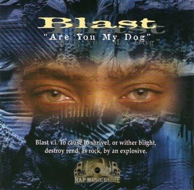 Blast - Are You My Dog