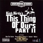 Rush Borda - This Thing Of Ours Part II