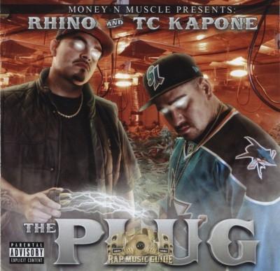 Rhino And TC Kapone - The Plug