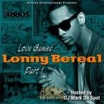 Lonny Bereal - Love Games Part 1
