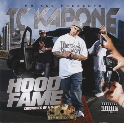 TC Kapone - Hood Fame Chronicles Of A D-Boy