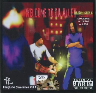 Da Bum Keef G - Welcome To Da Alley: Thug Line Chronicles Vol. 1