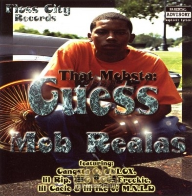 That Mobsta Guess - Mob Realas
