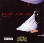 Brotha Lynch Hung - Book III