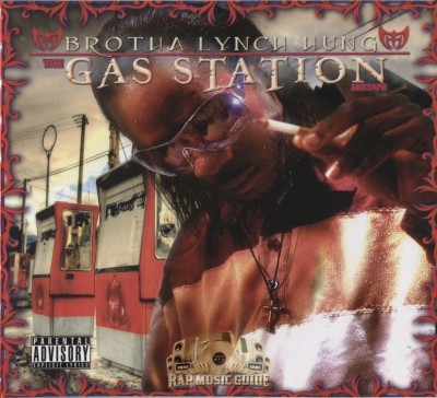 Brotha Lynch Hung - The Gas Station Mixtape